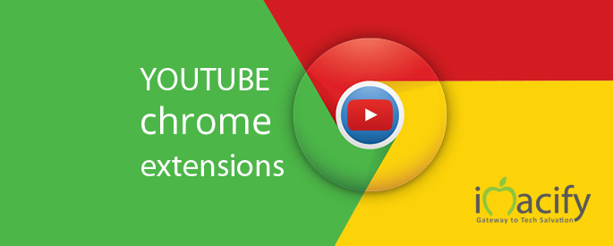Youtube Chrome Extensions