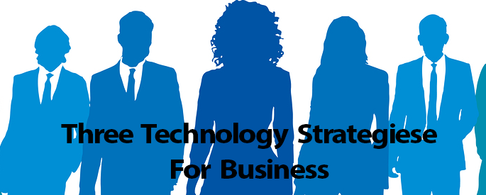 Image result for Three Technological Strategies That Will Keep Your Organization Growing